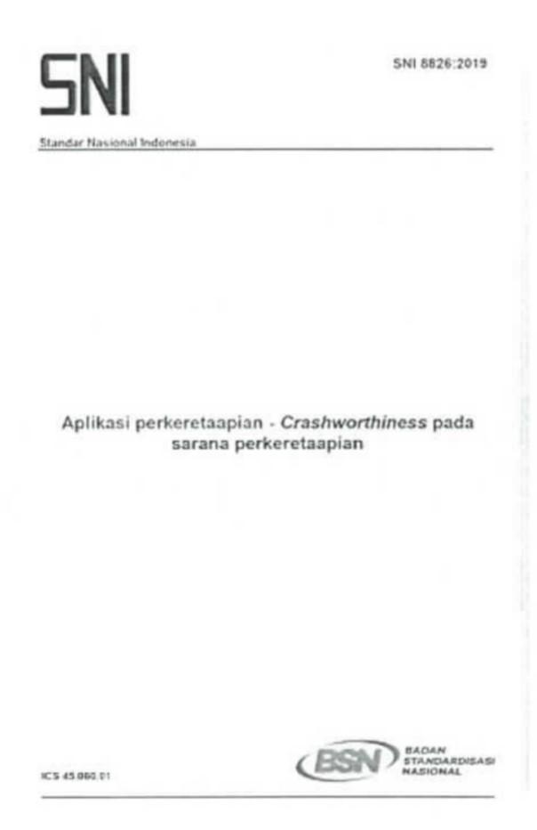 SNI 8826:2019 Aplikasi Perkeretaapian - Crashworthiness Pada Sarana Perkeretaapian | Sumber: Badan Standardisasi Nasional